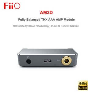 FIIO AM3D Fully Balanced 2 THX AAA-78 Headphone Amplifier AMP Module with 3.5mm SE + 4.4MM Balanced output