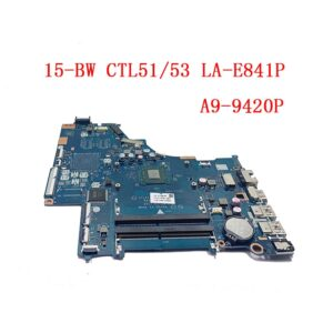 CTL51/53 LA-E841P 924719-601 mainboard For HP 15 15-BW 15-BW080NR Laptop Motherboard UMA A9-9420P notebook 924719-501 924719-001